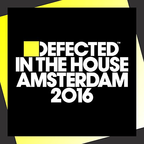 VA - Defected In The House Amsterdam 2016 - (ITH68CD) - Digipak - 2CD - FLAC - 2016 - WRE Download