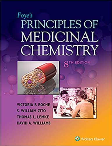Foye's Principles of Medicinal Chemistry, 8th Edition