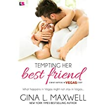 Tempting Her Best Friend (What Happens in Vegas)