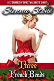 Three French Beads: Female Domination Erotic Short (12 Dommes of Christmas Book 3)