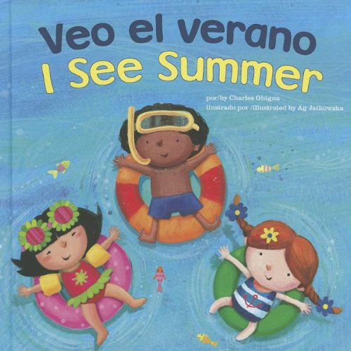 Veo el verano / I See Summer (Bilingual I See) (Multilingual Edition) by Brand: Picture Window Fiction