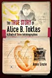 The True Story of Alice B. Toklas, Anna Linzie, 0877459851