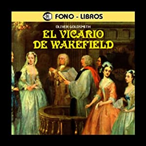 El Vicario de Wakefield [The Vicar of Wakefield] Audiobook