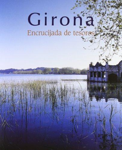 Descargar Libro Girona. Encrucijada De Tesoros Joan Fonolleres