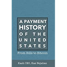 A Payment History of the United States: From Bills to Bitcoin