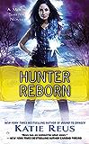Hunter Reborn: A Moon Shifter Novel (Moon Shifter Series Book 5)