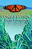 img - for Conservation of Shared Environments: Learning from the United States and Mexico (The Edge, Environmental Science, Law, and Policy) book / textbook / text book