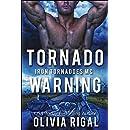 Tornado Warning (The Iron Tornadoes MC Book 7)