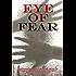 Eye of Fear: An Anthology