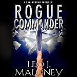 Rogue Commander | Leo J. Maloney