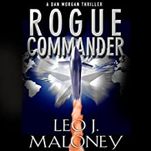 Rogue Commander Audiobook by Leo J. Maloney Narrated by John Pruden