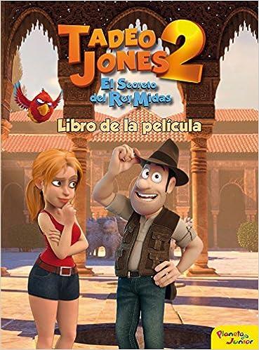 Tadeo Jones 2. Libro de la película: Amazon.es: Mediaset España Comunicación: Libros
