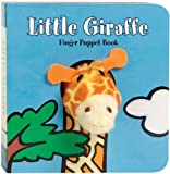Little Giraffe: Finger Puppet Book: (Finger Puppet Book for Toddlers and Babies, Baby Books for First Year, Animal Finger Puppets) (Little Finger Puppet Board Books)
