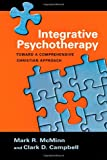 Integrative Psychotherapy, Mark R. McMinn and Clark D. Campbell, 0830828303