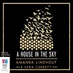 A House in the Sky | Amanda Lindhout,Sara Corbett