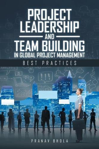 Download Project Leadership and Team Building in Global Project Management pdf epub
