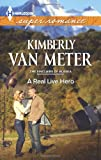 A Real Live Hero, Kimberly Van Meter, 0373608357