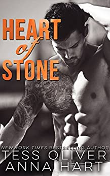 Heart of Stone: An Alpha Bad Boy Romance (Stone Brothers Book 2) by [Oliver, Tess, Hart, Anna]