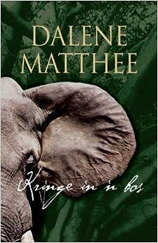 Book Kringe in 'n bos (Afrikaans Edition) by Dalene Matthee (1984-01-01)