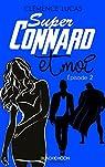 Super Connard et moi, tome 2 par Lucas
