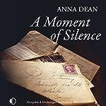 A Moment of Silence | Anna Dean