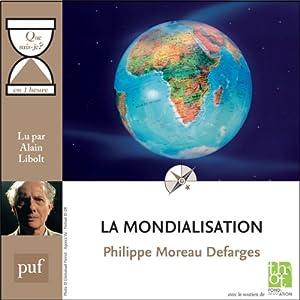 La mondialisation en 1 heure | Livre audio