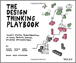 Marvelous The Design Thinking Playbook Mindful Digital Transformation Download Free Architecture Designs Scobabritishbridgeorg