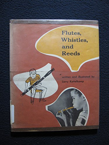 Flutes Reed - Flutes, whistles, and reeds