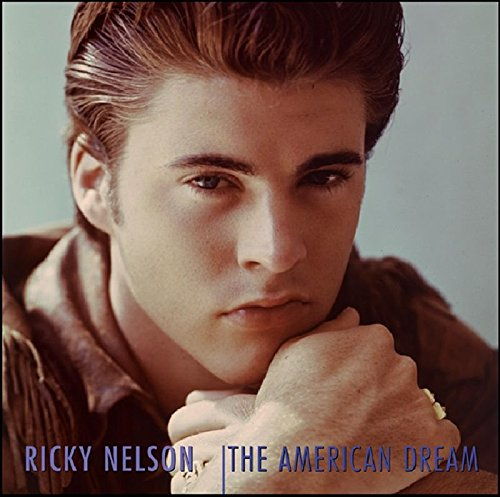 The American Dream: The Complete Imperial and Verve Recordings 1957-1963 by Nelson, Ricky