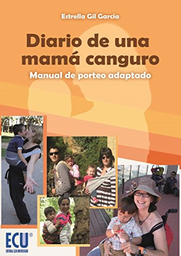 Diario de una mamá canguro. Manual de porteo adaptado (Spanish Edition) by [