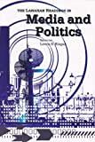 The Lanahan Readings in Media and Politics, Lewis S. Ringel, 1930398115