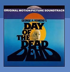 George Romero's Day of the Dead: Original Movie Soundtrack