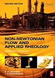 Non-Newtonian Flow and Applied Rheology: Engineering Applications (Butterworth-Heinemann/IChemE)