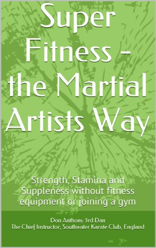 Joining Equipment (Super Fitness - the Martial Artists Way: Strength, Stamina and Suppleness without fitness equipment or joining a gym)