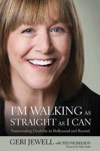 I'm Walking as Straight as I Can: Transcending Disability in Hollywood and Beyond by Geri Jewell (2011-04-01) (Geri Jewell)