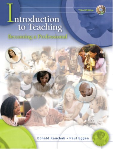 Introduction to Teaching: Becoming a Professional (3rd Edition)