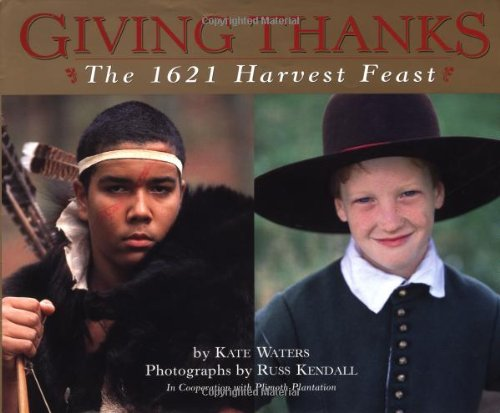 Giving Thanks: The 1621 Harvest Feast by Scholastic