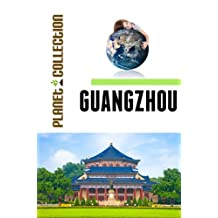 Guangzhou: Picture Book (Educational Children's Books Collection) - Level 2 (Planet Collection)