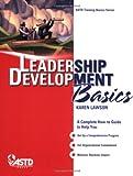 Leadership Development Basics (Training Basics)
