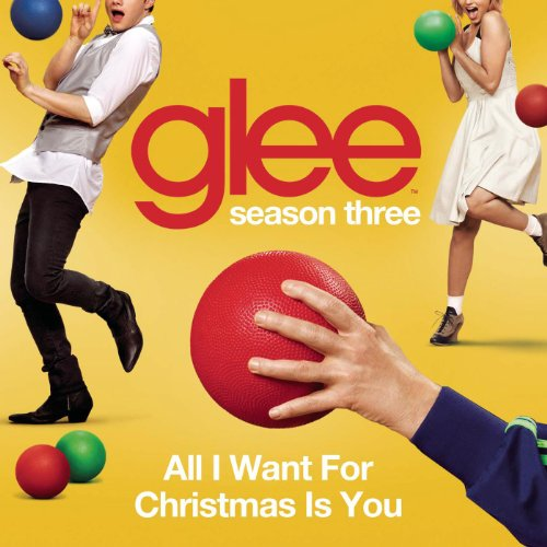 all i want for christmas is you glee cast version - All I Want For Christmas Cast
