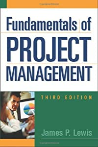 Fundamentals of Project Management (Worksmart) by James P. Lewis (2006-11-29)