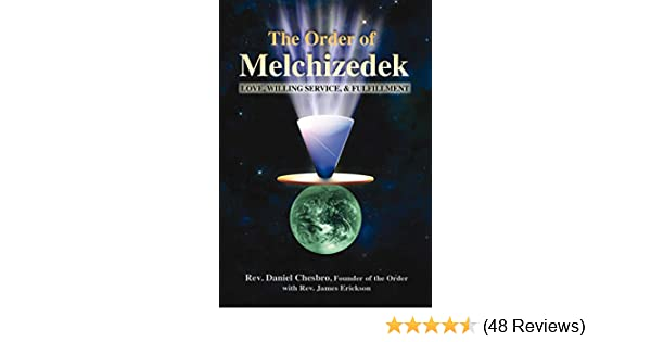 The Order of Melchizedek: Love, Willing Service, & Fulfillment See more