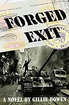 Forged Exit by [Bowen, Gillie]