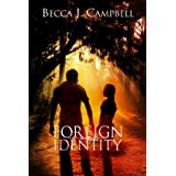 Foreign Identity: A Romantic Suspense Story