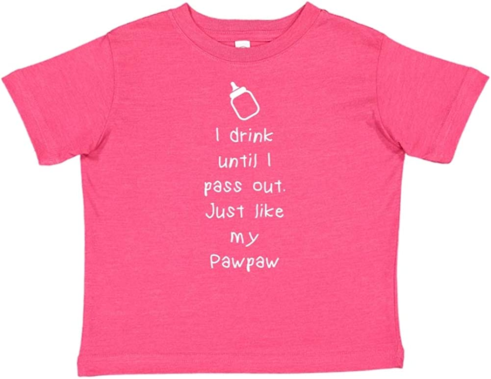 Just Like My Pawpaw Mashed Clothing I Drink Until I Pass Out Toddler//Kids Short Sleeve T-Shirt