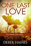 One Last Love: It's never too late ...