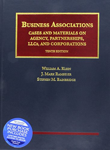 Business Associations, Cases and Materials on Agency, Partnerships, LLCs, and Corporations - CasebookPlus (University Casebook Series)