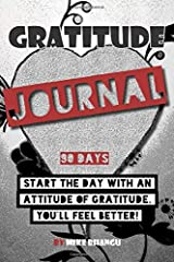 Gratitude Journal: A daily journal for practicing gratitude and receiving happiness, designed by a spiritual specialist.  Start the day with an ... of gratitude inside for your personal growth. Paperback