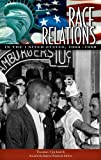 Race Relations in the United States, 1960-1980, Thomas Upchurch, 0313341710