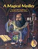 A Magical Medley Paperback June 19, 1997